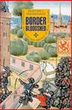 Border Bloodshed : Scotland and England at War 1369-1403, Macdonald, Alastair J., 186232106X