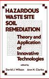 Hazardous Waste Site Soil Remediation 9780824791070