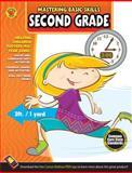 Mastering Basic Skills, Second Grade, Carson-Dellosa Publishing Staff, 1483801071