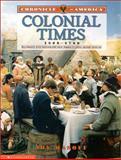 Colonial Times, 1600-1700, Joy Masoff, 043905107X