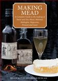 Making Mead, Bryan Acton and Peter Duncan, 0900841079
