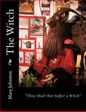 The Witch, Mary Johnston, 1478181079