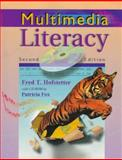 Multimedia Literacy, Hofstetter, Fred T. and Fox, Patricia, 0079131077