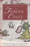 The Fabled Coast, Sophia Kingshill and Jennifer Beatrice Westwood, 0099551071