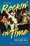 Rockin' in Time : A Social History of Rock-and-Roll, Szatmary, David P., 0131121073