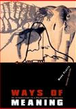 Ways of Meaning 9780262661072