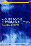 A Guide to the Companies ACT, Sheikh, Saleem, 0415421071