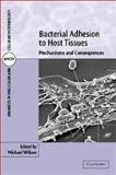 Bacterial Adhesion to Host Tissues : Mechanisms and Consequences, , 0521801079