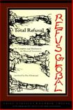 Total Refusal - Refus Global : The Complete 1948 Manifesto of the Montreal Automatists, Bourduas, Paul-Emile and Gauvreau, Claude, 1550961071