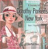 A Journey into Dorothy Parker's New York, Kevin C. Fitzpatrick, 193890107X