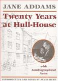 Twenty Years at Hull-House, Addams, Jane, 0252061071