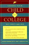 Getting Your Child into College, Susan Newman and Janet S. King, 0312141076