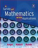 A Survey of Mathematics with Applications, Angel, Allen R. and Abbott, Christine D., 0321501071
