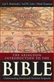 The Abingdon Introduction to the Bible, Joel S. Kaminsky and Mark Reasoner, 1426751079