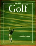 Basic Golf, Fahey, Thomas D., 1559341076