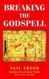 Breaking the Godspell, Neil Freer, 1561841072