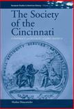 The Society of Cincinnati : Conspiracy and Distrust in Early America, Hünemörder, Markus, 1845451074