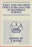 X-Ray and Neutron Structure Analysis in Materials Science, , 0306431076