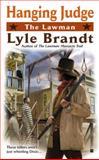 Hanging Judge, Lyle Brandt, 0425231070
