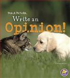 Pick a Picture, Write an Opinion!, Kristen McCurry, 1476551073