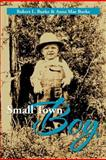 Small Town Boy, Robert L. Burke and Anna Mae Burke, 1479761079