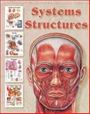 Systems and Structures Bk. I : The World's Best Anatomical Charts Collection, Anatomical Chart Company Staff, 1889241075