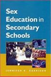 Sex Education in Secondary Schools, Harrison, Jennifer, 0335201075