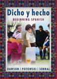 Dicho y Hecho : Beginning Spanish, Potowski, Kim and Sobral, Sylvia, 0471761079