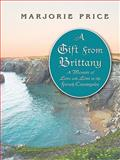 A Gift from Brittany, Marjorie Price, 1410411079