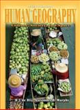 Human Geography : Culture, Society, and Space, de Blij, H. J. and Murphy, Alexander B., 0471441074