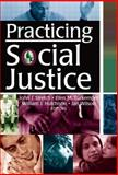 Social Justice Issues in Social Work Practice and Research, Ellen Burkemper, William J Hutchison, Jan Wilson, John J Stretch, 0789021072