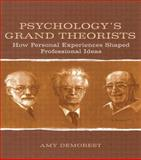 Psychology's Grand Theorists : How Personal Experiences Shaped Professional Ideas, Demorest, Amy, 0805851070