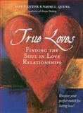 True Loves, Alex T. Quenk and Naomi L. Quenk, 089106107X