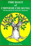 The Root of Chinese Chi Kung 9780940871076