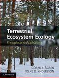 Terrestrial Ecosystem Ecology : Principles and Applications, agren, Göran and Andersson, Folke, 1107011078