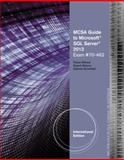 MCSA Guide to Microsoft® SQL Server 2012 (Exam 70-462), Faisal Akkawi and Gabriel Schofield, 1133131077