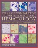 Atlas of Comparative Diagnostic and Experimental Hematology 9781405171076
