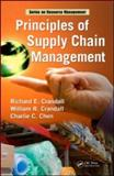 Principles of Supply Chain Management, Crandall, Richard E. and Crandall, William, 1420091077