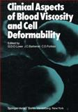 Clinical Aspects of Blood Viscosity and Cell Deformability, Lowe, G. D. O. and McNicol, G. P., 144713107X
