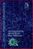 Installation Effects in Fan Systems, Professional Engineering Publishers Staff, 1860581072