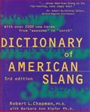 Dictionary of American Slang, Robert L. Chapman and Harold Wentworth, 006270107X
