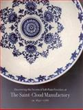 Discovering the Secrets of Soft-Paste Porcelain at the Saint-Cloud Manufactory, , 0300081073