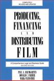 Producing, Financing and Distributing Film, Paul A. Baumgarten and Donald C. Farber, 0879101075