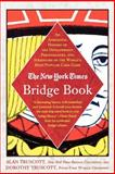 The New York Times Bridge Book, Dorothy Truscott and Alan Truscott, 031233107X