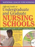Official Guide to Undergraduate and Graduate Nursing Schools, NLN Research Division Staff, 0763711071