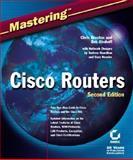 Mastering Cisco Routers, Chris Brenton and Andrew Hamilton, 0782141072