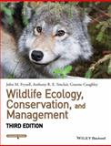 Wildlife Ecology, Conservation, and Management, Fryxell, John M. and Caughley, Graeme, 1118291077