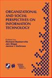 Organizational and Social Perspectives on Information Technology : IFIP TC8 WG8. 2 International Working Conference on the Social and Organizational Perspective on Research and Practice in Information Technology June 9-11, 2000, Aalborg, Denmark, , 1475761074