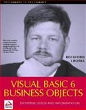 Professional Visual Basic 6.0 Business Objects, Lhotka, Rockford, 186100107X