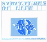 Structures of Life, Basil Achilladelis and Mary E. Bowden, 0941901076